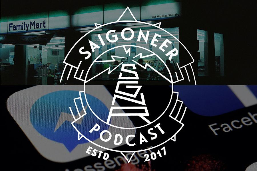 Saigoneer Podcast: Convenience Stores Take Over Saigon; Social Media Literacy