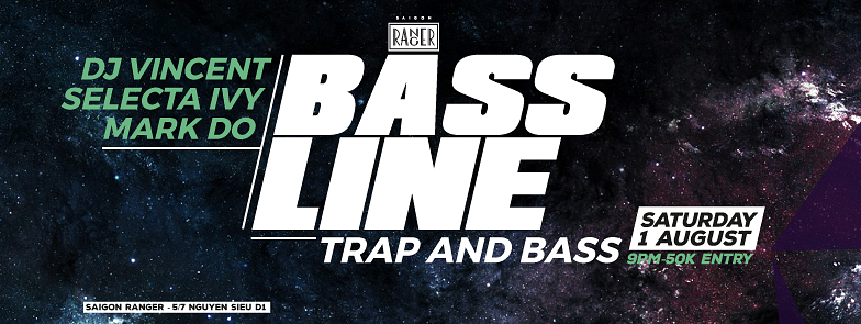 BassLine: Hip Hop - Trap - Bass Music @ Saigon Ranger