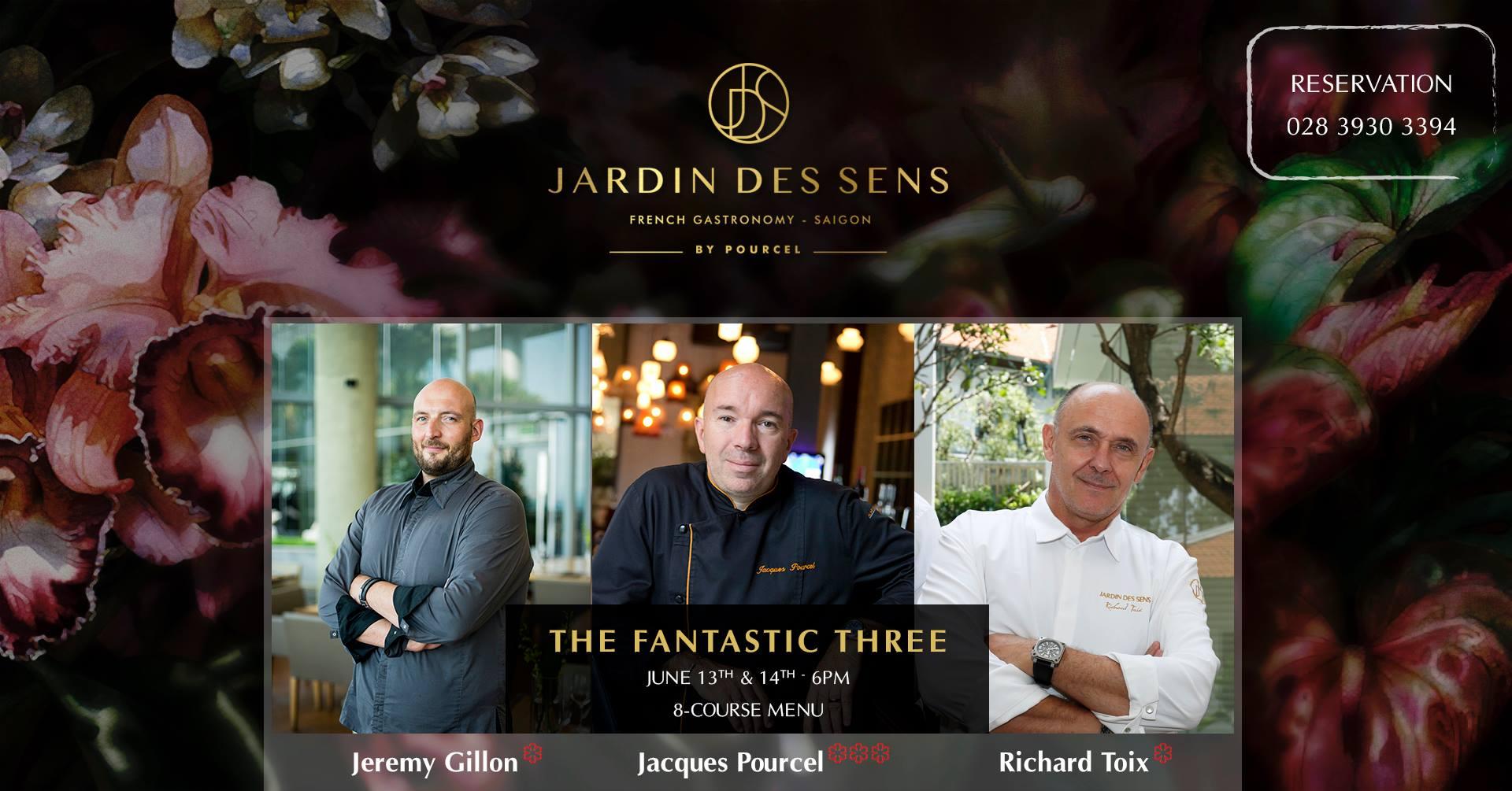 The Fantastic Three Jardin Des Sens Saigon Saigoneer
