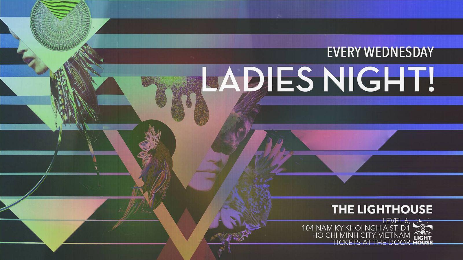 Ladies Night! @ The Lighthouse - Saigoneer