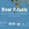 River Rituals - A Full Moon Celebration @ Chi-Bu Cottages