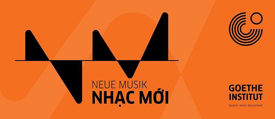 Nhac moi 2019 - Neue Musik 2019 - New Music 2019 @ Goethe