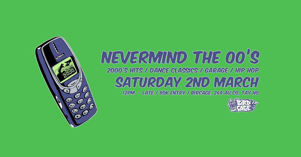 Nevermind the 00's - Dance Classics/2000's Hits/Garage/Hip