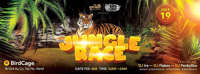 Jungle Race (Afrofunk and Dancehall) @ BirdCage - Urbanist Hanoi